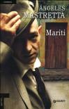 Mariti - Angeles Mastretta