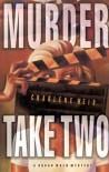 Murder Take Two - Charlene Weir
