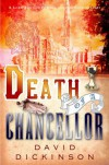 Death of a Chancellor (Lord Francis Powerscourt Mystery) - David Dickinson