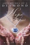 Hope: Adventures of a Diamond - Marian Fowler