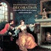 Eighteenth-Century Decoration: Design and the Domestic Interior in England - Charles Saumarez Smith
