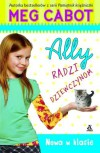 Ally radzi dziewczynom. Nowa w klasie - Meg Cabot