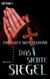 Das Siebte Siegel Roman - Thomas F.  Monteleone