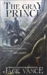 The Gray Prince - Jack Vance