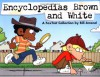 Encyclopedias Brown and White: A FoxTrot Collection - Bill Amend