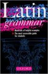 Latin Grammar - James Morwood