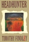 Headhunter - Timothy Findley