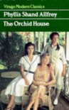 The Orchid House (Virago Modern Classics) - Phyllis Shand Allfrey