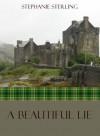 A Beautiful Lie (The Camaraes) - Stephanie Sterling