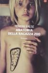 Anatomia della ragazza zoo (Narrativa) (Italian Edition) - Tenera Valse