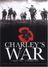 Charley's War: 1 August - 17 October 1916: Vol. 2 - Pat Mills