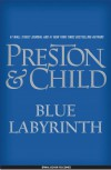 Blue Labyrinth - Douglas Preston;Lincoln Child