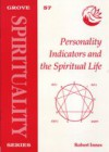 Personality Indicators and the Spiritual Life - Robert Innes