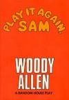 Play It Again, Sam - Woody Allen