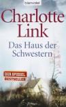 Das Haus der Schwestern (Dom sióstr) - Charlotte Link