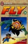 Fly, numéro 36. S'enflammer comme un éclair - Riku Sanjo