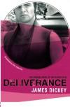 Deliverance (Bloomsbury Film Classics) - James Dickey