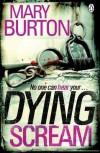 Dying Scream - Mary Burton