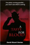 A Taste for Blood - David Stuart Davies