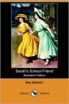 Sarah's School Friend - May Baldwin, Percy Tarrant