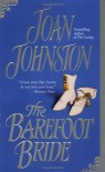 The Barefoot Bride - Joan Johnston