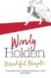 Beautiful People - Wendy Holden