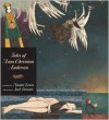 Tales of Hans Christian Andersen: Candlewick Illustrated Classic - Hans Christian Andersen,  Joel Stewart