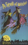 A Spell of Witches: The Belfry Witches - Kate Saunders