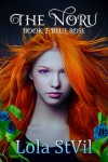The Noru: Blue Rose (The Noru Series, Book 1) - Lola StVil