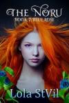 The Noru: Blue Rose (The Noru Series, Book 1) - Lola StVil