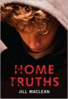 Home Truths - Jill MacLean