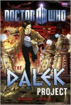 Doctor Who: The Dalek Project - Justin Richards, Mike Collins