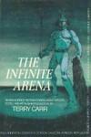 The Infinite Arena: Seven Science Fiction Stories About Sports - Arthur C. Clarke, Robert Silverberg, George R.R. Martin, Poul Anderson, Clifford D. Simak, Terry Carr, Keith Laumer, Gordon R. Dickson, Randall Garrett, Malcolm Jameson