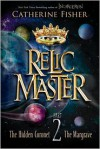 Relic Master Part 2 - Catherine Fisher