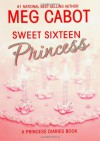 Sweet Sixteen Princess - Meg Cabot