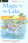 Magic by the Lake  (Tales of Magic, #2) - Edward Eager