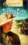 Love Finds You in Silver City, Idaho - Janelle Mowery