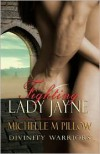 Fighting Lady Jayne - Michelle M. Pillow