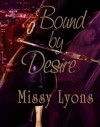 Bound By Desire - Missy Lyons