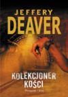 Kolekcjoner kości - Jeffery Deaver