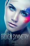 Broken Symmetry - Dan Rix