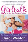 Girltalk: All the Stuff Your Sister Never Told You - Carol Weston