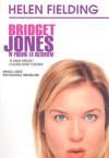 Bridget Jones. W pogoni za rozumem - Helen Fielding