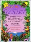 Por El Mar De Las Antillas Anda Un Barco De Papel - Nicolás Guillén