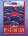 Social Psychology, Study Edition (11th Edition) - Robert A. Baron, Donn Erwin Byrne, Nyla R. Branscombe