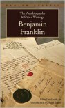 The Autobiography and Other Writings - Benjamin Franklin