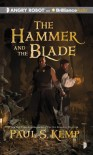 The Hammer and the Blade: A Tale of Egil and Nix - Paul S. Kemp, Nick Podehl
