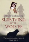 Surviving with Wolves - Misha Defonseca