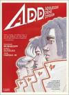 A.D.D.: Adolescent Demo Division -