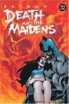 Batman: Death and the Maidens - Greg Rucka, Klaus Janson, Matthew Idelson